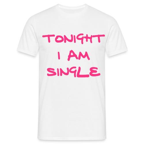 Men's Tonight I Am Single T-Shirt (White) - Men's T-Shirt