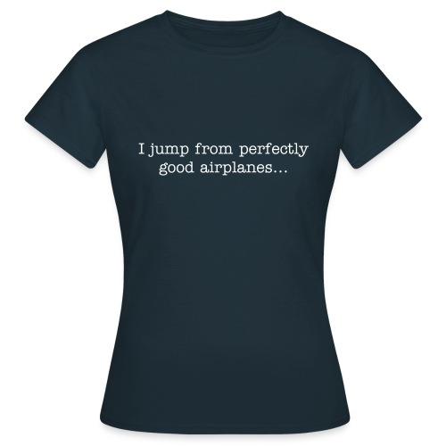 I jump from... - T-skjorte for kvinner