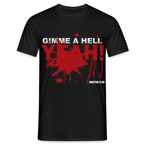 Gimme A Hell Yeah! Stone Cold Mens T-shirt - Men's T-Shirt
