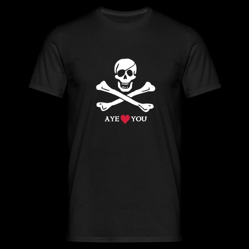 ~ Aye ♥ you ~ - Männer T-Shirt