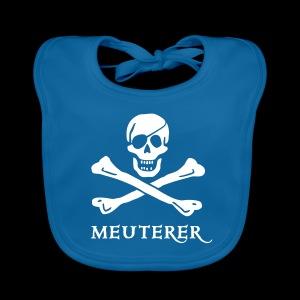 ~ Meuterer ~  - Baby Bio-Lätzchen