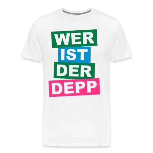 Wer ist der Depp - Balken - Männer Premium T-Shirt