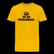 T-Shirts ~ Männer Premium T-Shirt ~ ybergläubisch