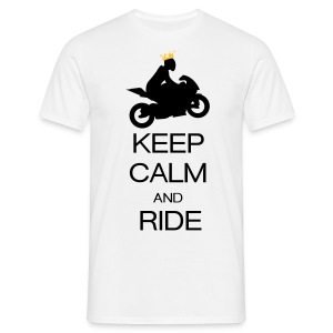 keep calm and ride T-Shirts - Men's T-Shirt