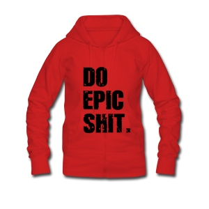 Do Epic Shit - Frauen Premium Kapuzenjacke