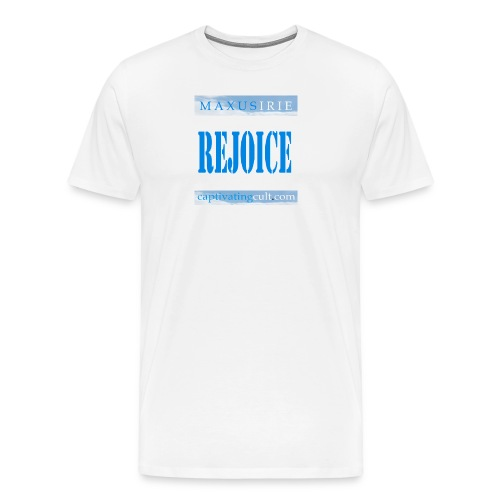Captivating Cult - Rejoice - Men's Premium T-Shirt