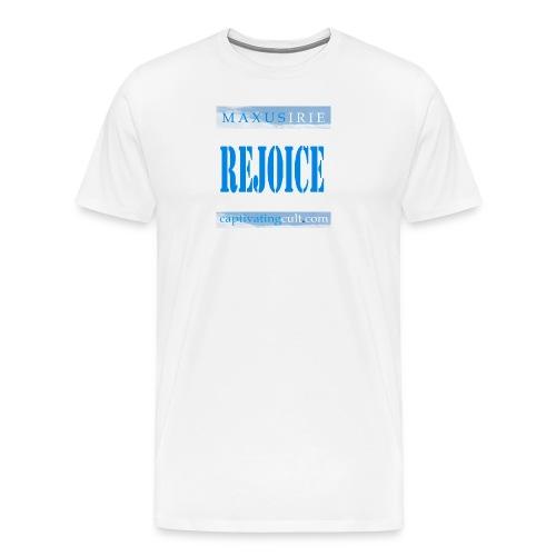 Captivating Cult - Rejoice - Men's Premium T-Shirt