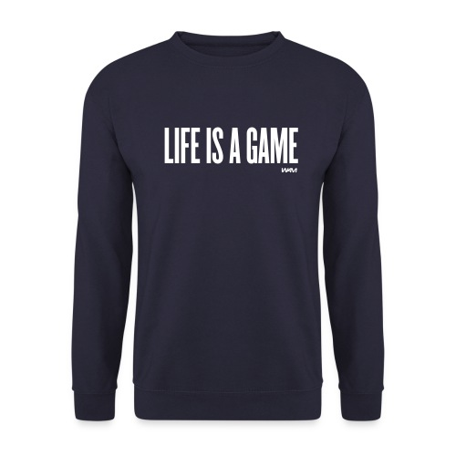 ManShirt Life is a game - Mannen sweater