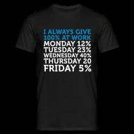 Camisetas ~ Camiseta hombre ~ I always Give