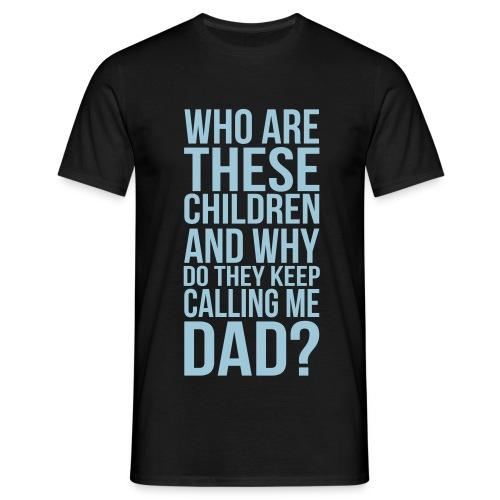 Dad? - Camiseta hombre