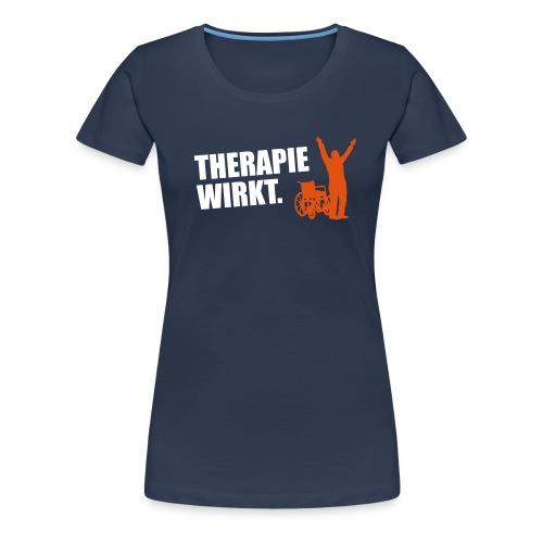 Therapie wirkt. - Frauen Premium T-Shirt