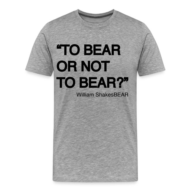 T-shirt to bear or not to bear?