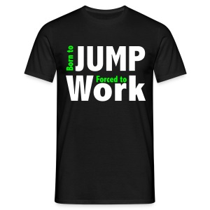 Born to Jump - T-shirt Homme