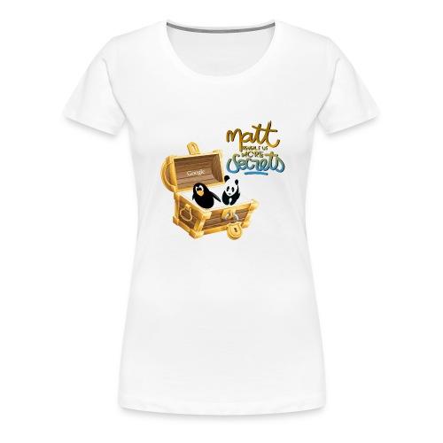 More secrets - T-shirt Premium Femme