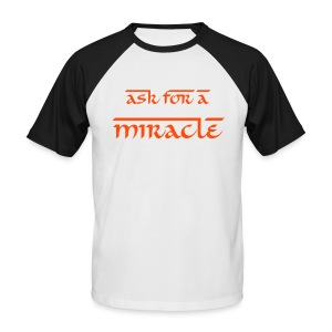 ASK FOR A MIRACLE - T-shirt baseball manches courtes Homme