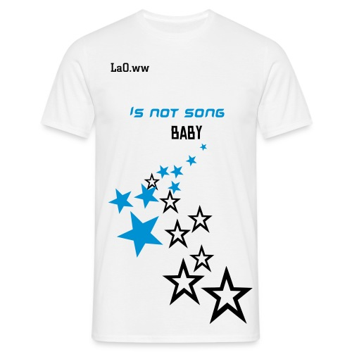 La0ww is not song  - T-shirt Homme