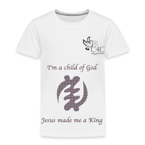 I'm a child of God - Kinder Premium T-Shirt