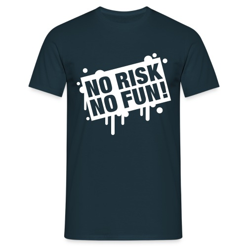 NO RISK, NO FUN! - T-shirt Homme
