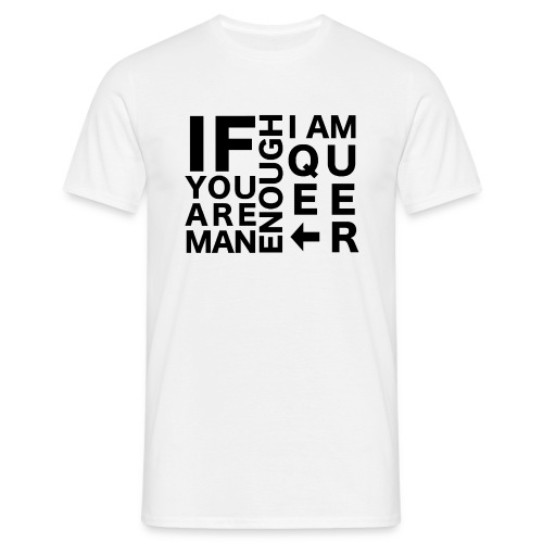 MAN ENOUGH - Mannen T-shirt