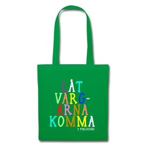 Väska med text - Låt vargarna komma / X Publishing - Tygväska