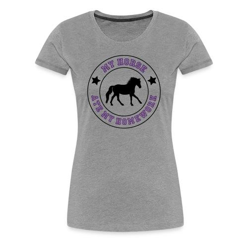 My Horse ate my homework T-shirt - Women's Premium T-Shirt