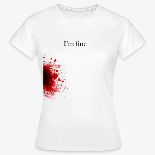 Zombie Terror War Shirt - I'm fine T-Shirts - Frauen T-Shirt