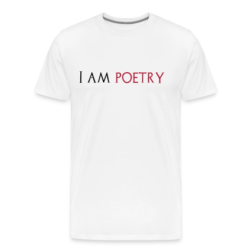 I am poetry - Mannen Premium T-shirt