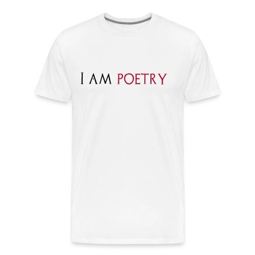 I am poetry - Mannen Premium T-shirt