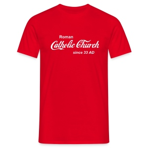 Catholic Church (Farbwahl) - Männer T-Shirt