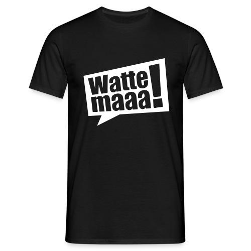 Wattemaaa - Männer T-Shirt