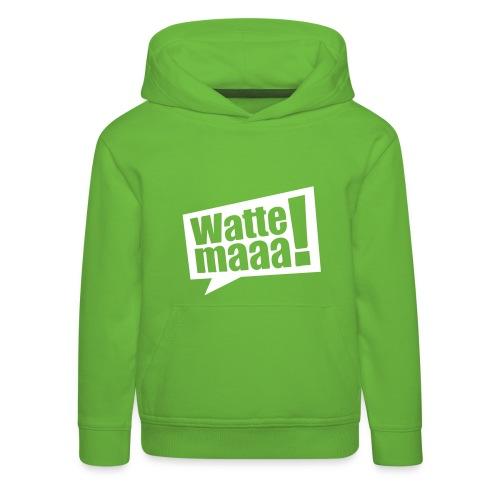 Wattemaaa - Kinder Premium Hoodie