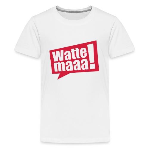 Wattemaaa - Teenager Premium T-Shirt