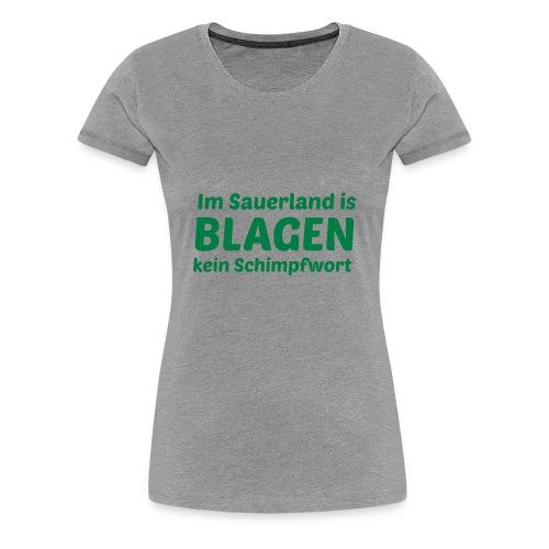 Blagen - Frauen Premium T-Shirt