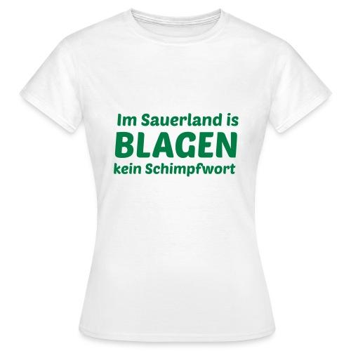 Blagen - Frauen T-Shirt