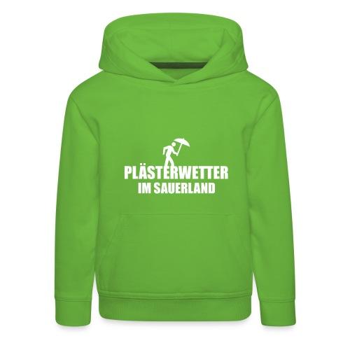 Plästerwetter - Kinder Premium Hoodie