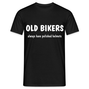 Old Bikers always have polished helmets - Men's T-Shirt