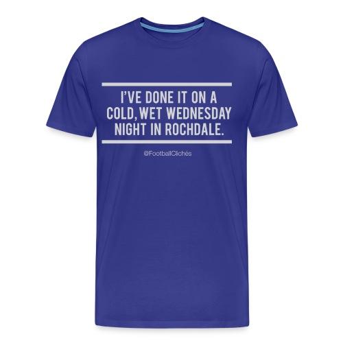 Cold, Wet Wednesday in Rochdale - Men's Premium T-Shirt