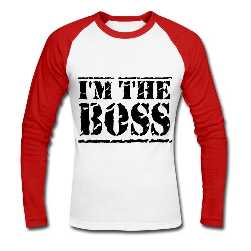 im the boss - Men's Long Sleeve Baseball T-Shirt