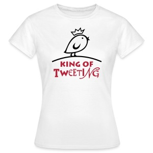 TWEETLERCOOLS king of tweeting - Frauen T-Shirt