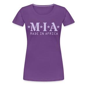 MIA - Made In Africa - Women's Premium T-Shirt