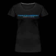 T-Shirts ~ Frauen Premium T-Shirt ~ Trance.Mission (w) normal shirt (black)