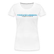 T-Shirts ~ Frauen Premium T-Shirt ~ Trance.Mission (w) normal shirt (white)