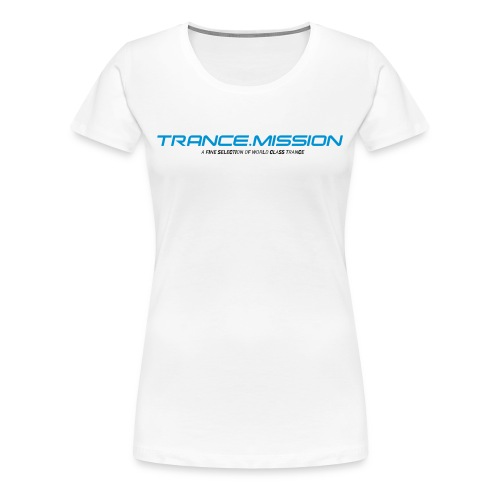 Trance.Mission (w) normal shirt (white) - Frauen Premium T-Shirt