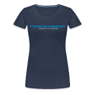 T-Shirts ~ Frauen Premium T-Shirt ~ Trance.Mission (w) normal shirt (navy)