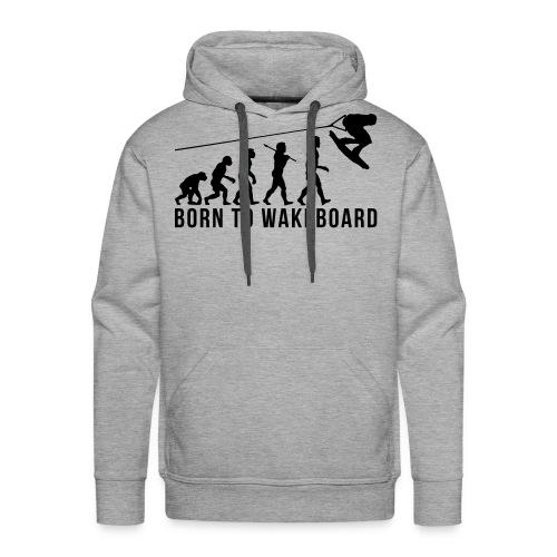 born to wakeboard for him - Männer Premium Hoodie