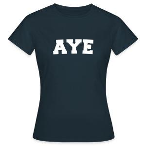 Scotland Aye Ladies T Shirt Navy - Women's T-Shirt