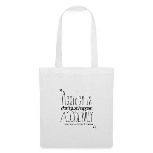 Accidents... shopping bag - Tote Bag