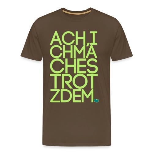 Shirt Trotzdem (Vektor) - Männer Premium T-Shirt