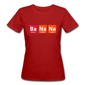 Periodic Table: BaNaNa - Women's Organic T-shirt