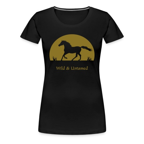Wid and Untamed Horse T-shirt with gold print - Women's Premium T-Shirt
